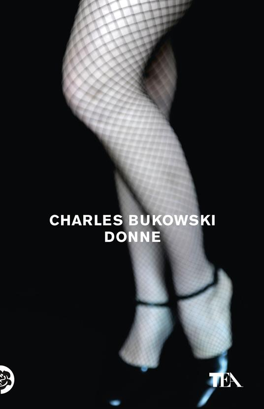 Donne. Nuova ediz. - Charles Bukowski - copertina