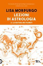Lezioni di astrologia. Vol. 2: natura dei pianeti, La.