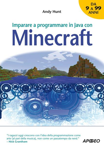 Imparare a programmare in Java con Minecraft - C. Castellazzi,Andy Hunt - ebook