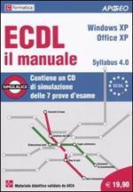 ECDL il manuale. Syllabus 4.0. Windows XP. Office XP. Con CD-ROM