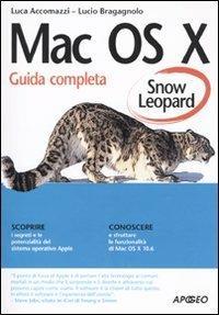 Mac OS X Snow Leopard - Luca Accomazzi,Lucio Bragagnolo - copertina