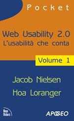 Web usability 2.0. L'usabilità che conta. Vol. 1