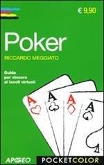 Poker. Guida per vincere ai tavoli virtuali