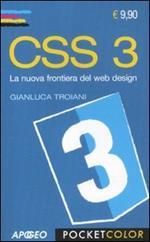 CSS 3. La nuova frontiera del web design