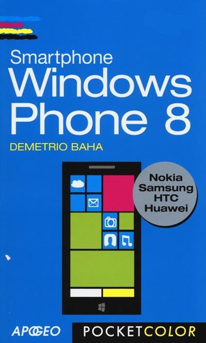 Smartphone Windows Phone 8 - Demetrio Baha - copertina