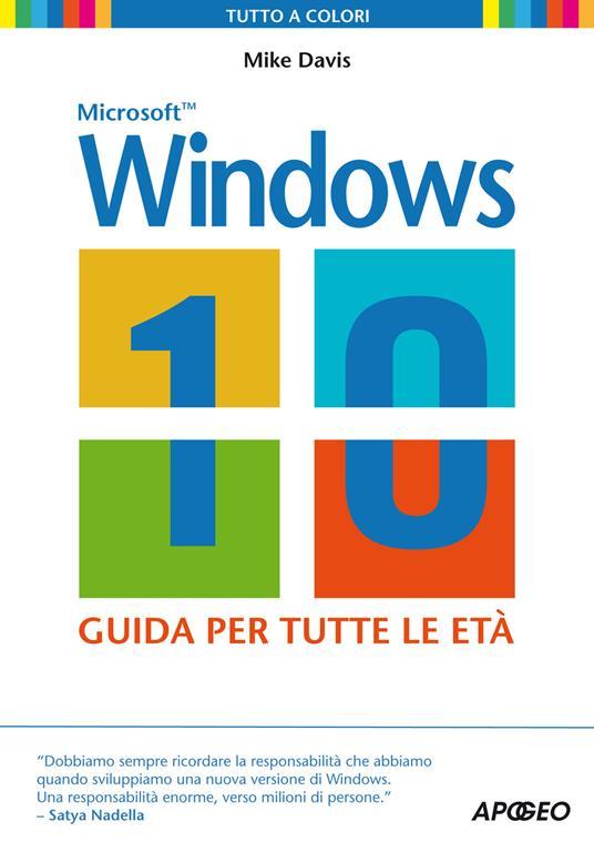 Windows 10. La guida per tutte le età - Mike Davis - copertina