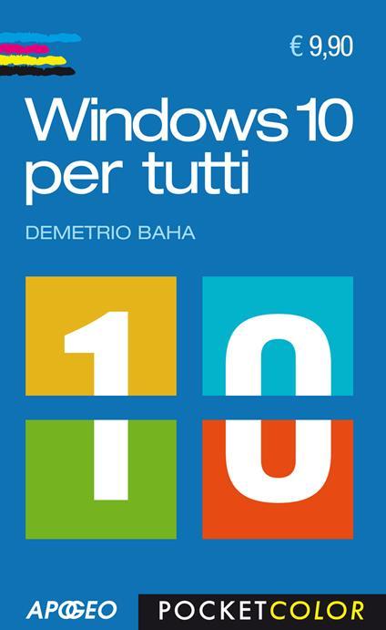 Windows 10 per tutti - Demetrio Baha - copertina