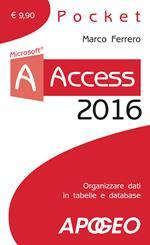 Access 2016. Con aggiornamento online