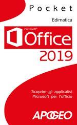 Office 2019. Scoprire gli applicativi Microsoft per l'ufficio