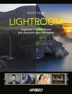 Lightroom. Imparare i 7 passi chiave per ritoccare ogni immagine