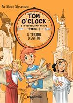 Il tesoro d'Egitto. Tom O'Clock e i detective del tempo. Vol. 5