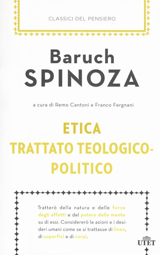 Etica-Trattato teologico-politico. Con ebook - Baruch Spinoza - copertina