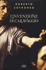 L' invenzione di Caravaggio. Con ebook