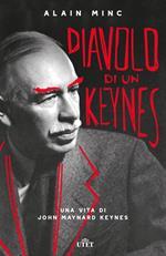 Diavolo di un Keynes. Una vita di John Maynard Keynes