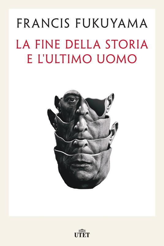 La fine della storia e l'ultimo uomo - Francis Fukuyama - copertina