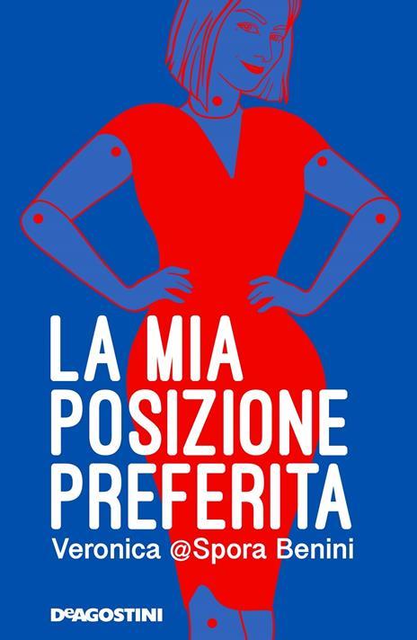 La mia posizione preferita - Veronica Benini - copertina