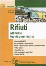 Rifiuti. Manuale tecnico-normativo