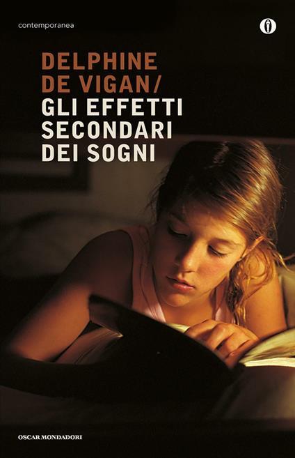 Gli effetti secondari dei sogni - Marco Bellini,Delphine de Vigan - ebook