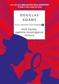 Dirk Gently, Agenzia Investigativa Olistica - Douglas Adams,Andrea Buzzi - ebook