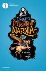 Il nipote del mago. Le cronache di Narnia. Vol. 1
