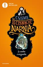 La sedia d'argento. Le cronache di Narnia. Vol. 6