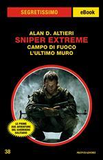 Sniper extreme. Campo di fuoco-L'ultimo muro