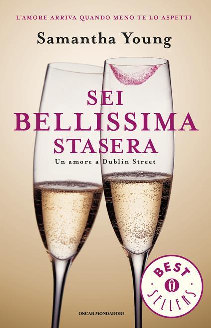 Sei bellissima stasera. Un amore a Dublin Street - Samantha Young,F. Garlaschelli - ebook
