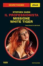Missione White Tiger