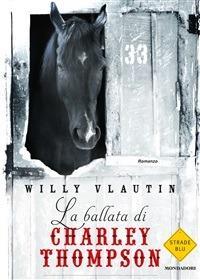 La ballata di Charley Thompson - F. Genovesi,Willy Vlautin - ebook