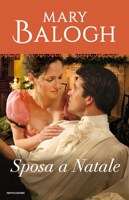Sposa a Natale. Dark angel. Vol. 7 - Mary Balogh,Maria Grazia Griffini - ebook