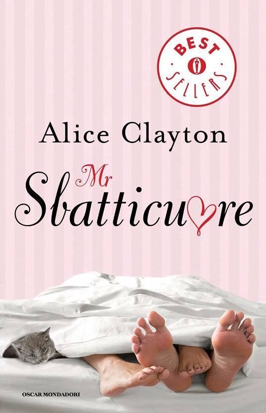 Mr Sbatticuore - T. Albanese,Alice Clayton - ebook
