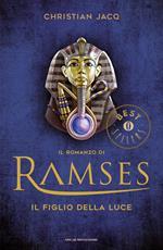 Il figlio della luce. Il romanzo di Ramses. Vol. 1