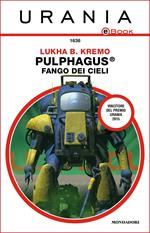 Pulphagus®: fango dei cieli