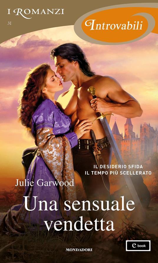Una sensuale vendetta - Julie Garwood,Carlo Miccio - ebook