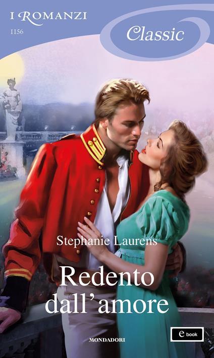 Redento dall'amore - Giuliano Acunzoli,Stephanie Laurens - ebook