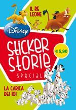 Il Re Leone-La carica dei 101. Sticker storie special. Ediz. illustrata