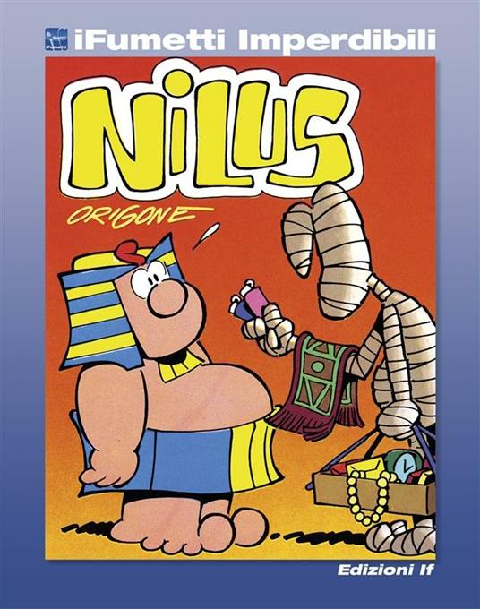 Nilus. Vol. 1 - Agostino Origone,Franco Origone - ebook