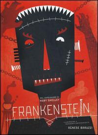 Frankenstein. Ediz. illustrata - Agnese Baruzzi,Mary Shelley - 4