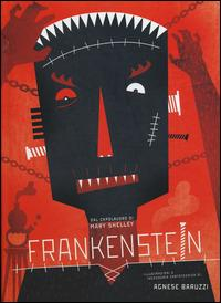 Frankenstein. Ediz. illustrata - Agnese Baruzzi,Mary Shelley - 3