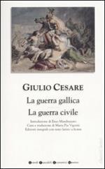 La guerra gallica-La guerra civile. Testo latino a fronte