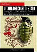 L' Italia dei colpi di Stato