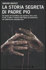 La storia segreta di Padre Pio