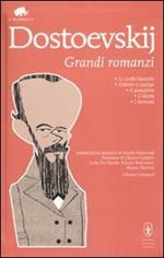 Grandi romanzi: Le notti bianche-Delitto e castigo-Il giocatore-L'idiota-I demoni. Ediz. integrale