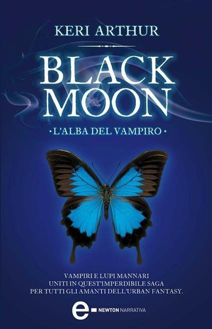 L' alba del vampiro. Black moon - Keri Arthur,Daniela Di Falco - ebook