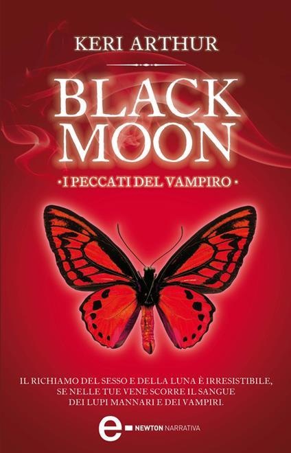 I peccati del vampiro. Black moon - Keri Arthur,Monica Ricci - ebook