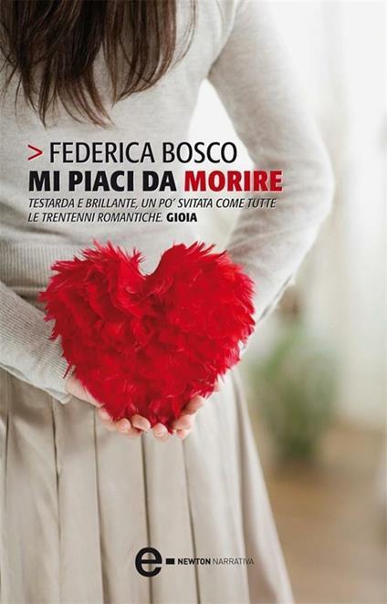 Mi piaci da morire - Federica Bosco - ebook