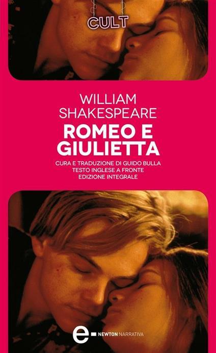 Romeo e Giulietta. Testo inglese a fronte. Ediz. integrale - Guido Bulla,William Shakespeare - ebook