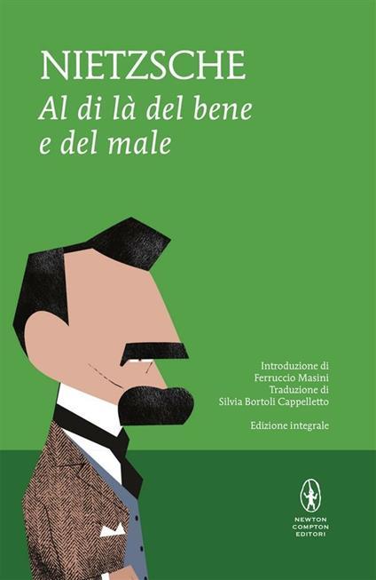 Al di là del bene e del male. Ediz. integrale - Friedrich Nietzsche,Silvia Bortoli Cappelletto - ebook