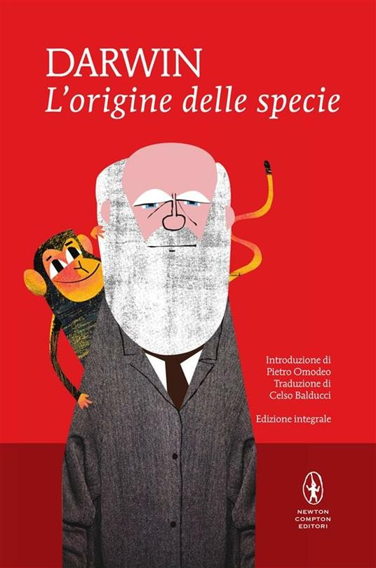 L' origine delle specie. Ediz. integrale - Charles Darwin,Celso Balducci - ebook