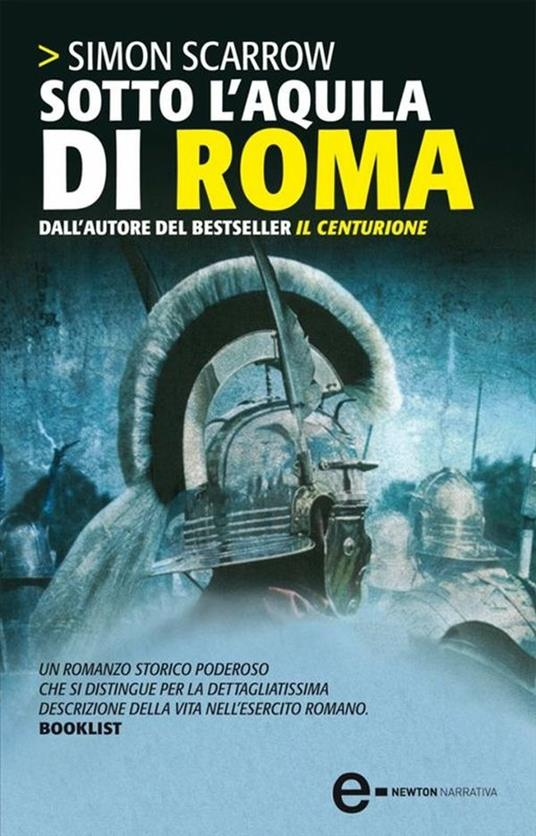 Sotto l'aquila di Roma - Roberto Lanzi,Simon Scarrow - ebook